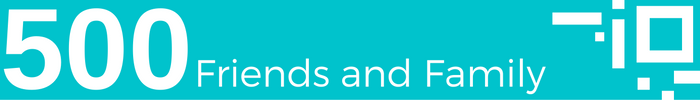 500 Friends and Family white text on teal background